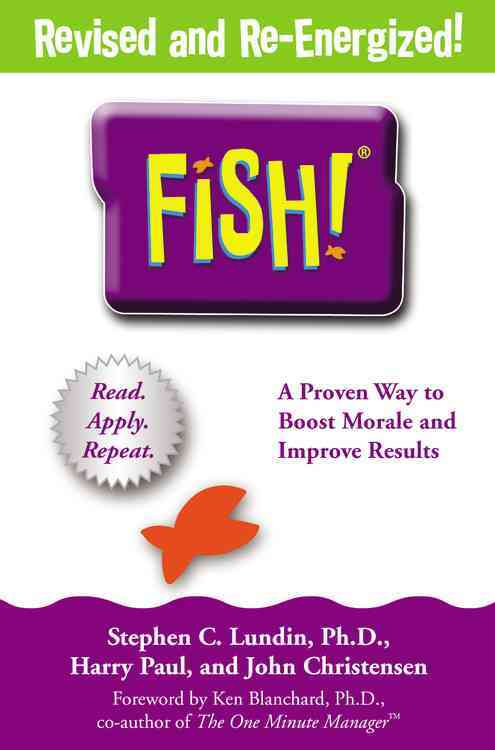 Fish! By Lundin, Stephen C./ Paul, Harry/ Christensen, John